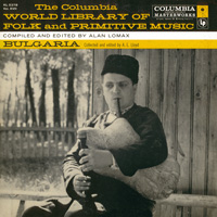 World Library of Folk and Primitive Music Vol XVII: Bulgaria