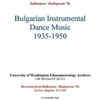 Bulgarian Instrumental Dance Music 1935-1950