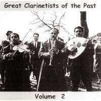 Great Clarinetists of the Past, Vol 2