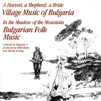 Village Music of Bulgaria / In the Shadow of the Mountain - Bulgarian Folk Music