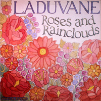 Laduvane - Roses and Rainclouds