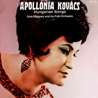 Apollónia Kovács - Hungarian Songs