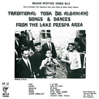 Traditional Tosk (So. Albanian) Songs & Dances