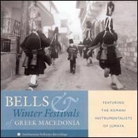 Bells and Winter Festivals of Greek Macedonia